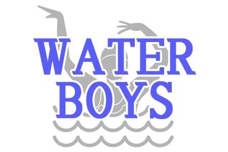「WATER BOYS」